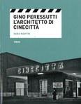 Gino Peressutti: l'architetto di Cinecittà